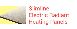 Slimline Electric Radiant Heating Panels