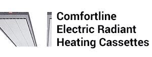 Comfortline Electric Radiant Heating Cassettes